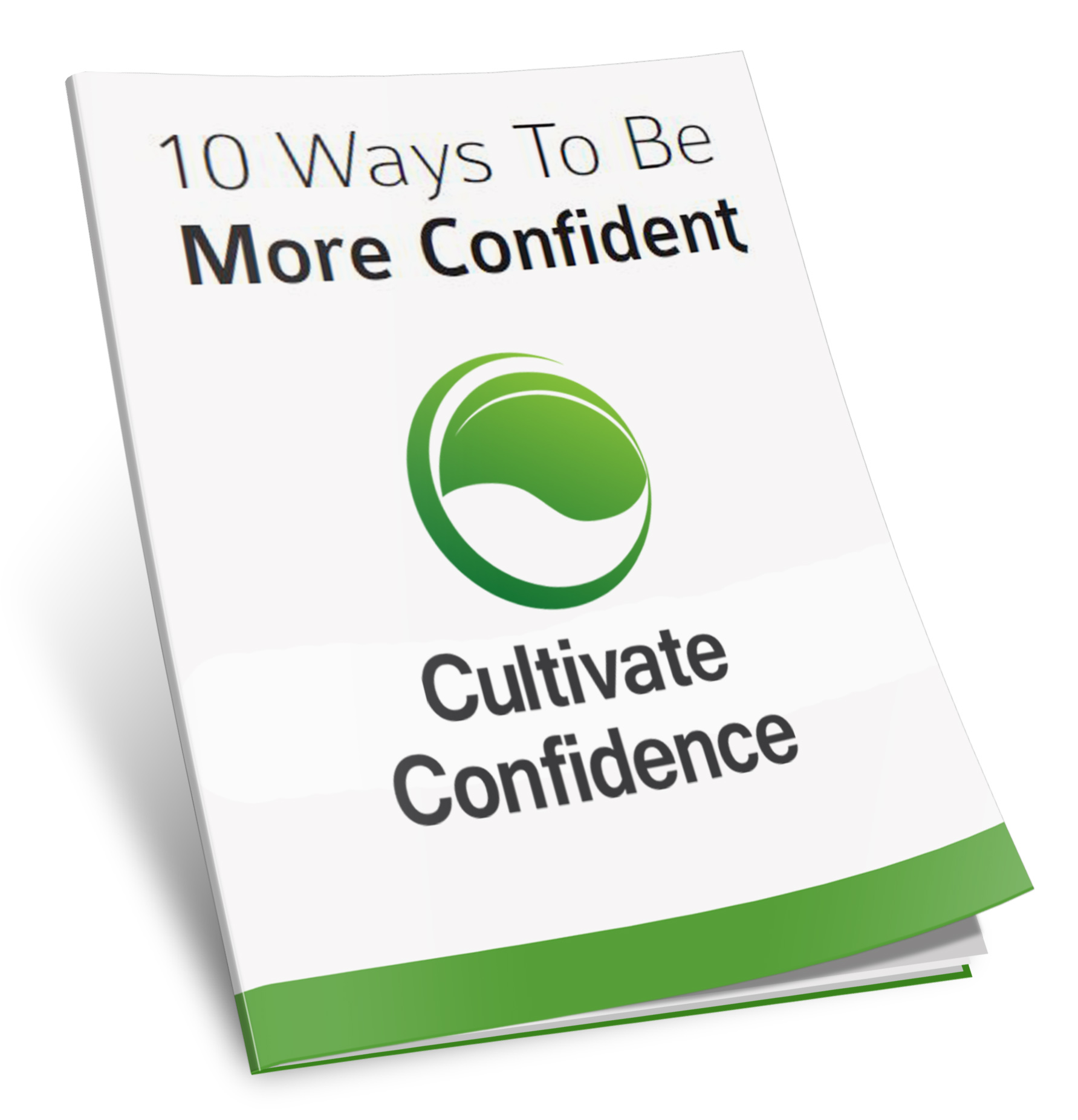 Self Fulfilling Prophecy Cultivate Confidence